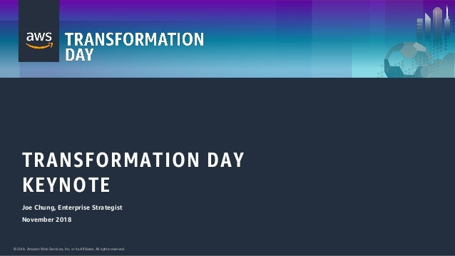 AWS Transformation Day - Minneapolis 2018