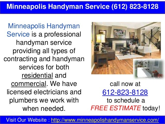 Minneapolis Handyman Service (612) 823-8128 call now at 612-823-8128 to schedule a FREE ESTIMATE today! Visit Our Website ...