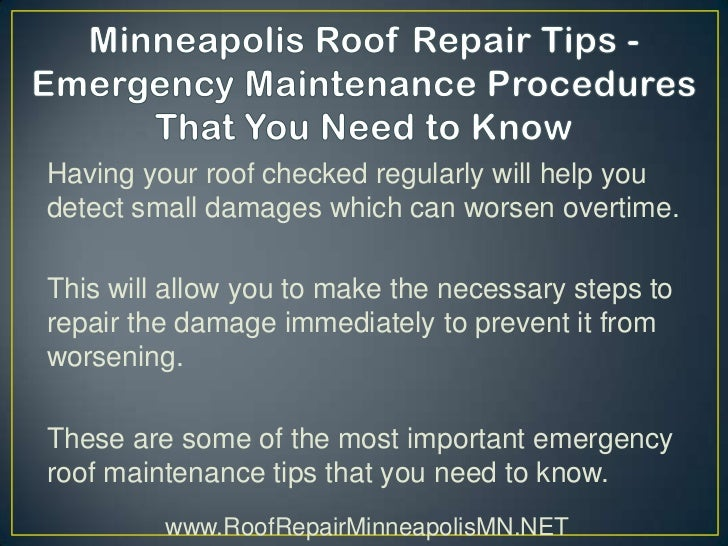 Minneapolis roof repair tips emergency maintenance procedures that - Important tips roof maintenance ...