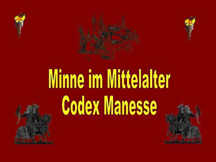 Minne im Mittelalter  Codex Manesse