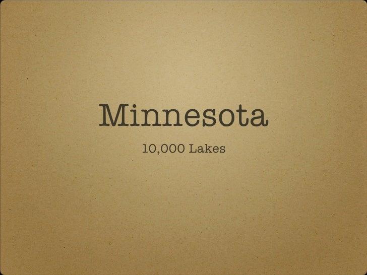 Minnesota   10,000 Lakes