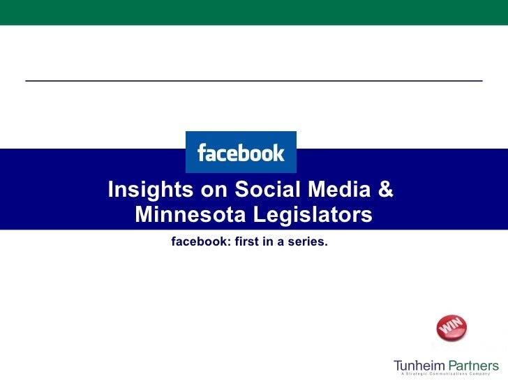 Insights on Social Media &  Minnesota Legislators facebook: first in a series.