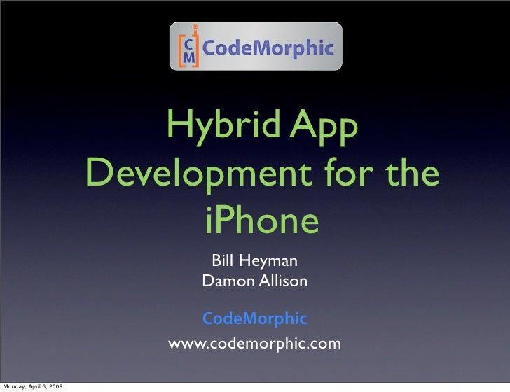 Hybrid App                         Development for the                               iPhone                               ...