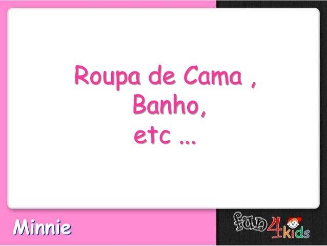 Roupa de Cama ,Banho,etc ...