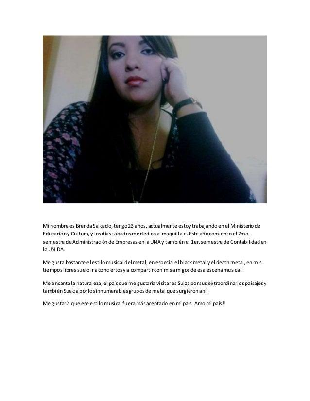 Mi nombre esBrendaSalcedo,tengo23 años,actualmente estoytrabajandoenel Ministeriode Educacióny Cultura,y losdías sábadosme...