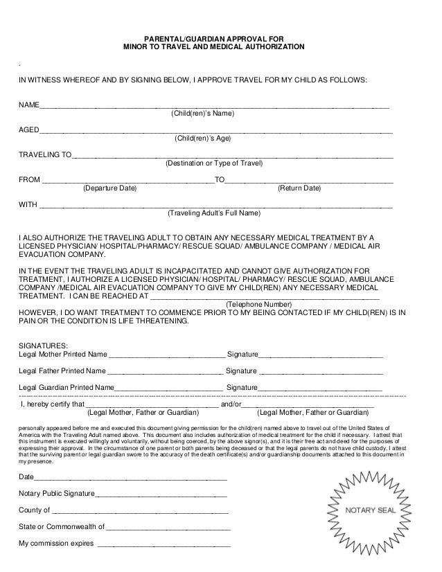 PARENTAL/GUARDIAN APPROVAL FOR MINOR TO TRAVEL AND MEDICAL AUTHORIZATION .  One Parent Travel Consent Form