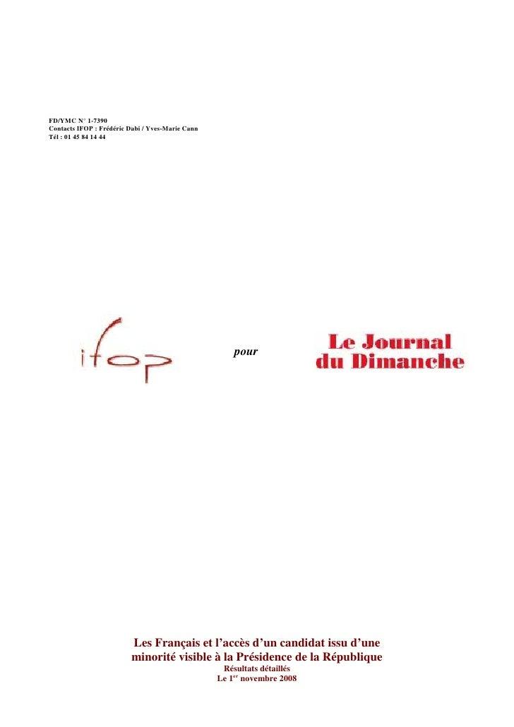 FD/YMC N° 1-7390 Contacts IFOP : Frédéric Dabi / Yves-Marie Cann Tél : 01 45 84 14 44                                     ...