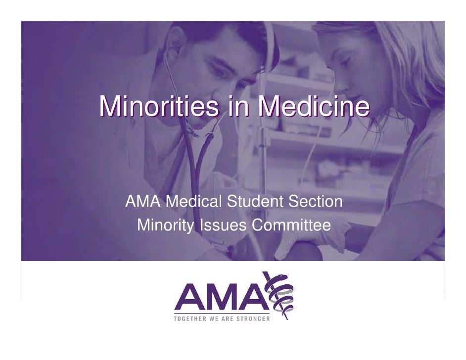 Minorities in Medicine  AMA Medical Student Section   Minority Issues Committee