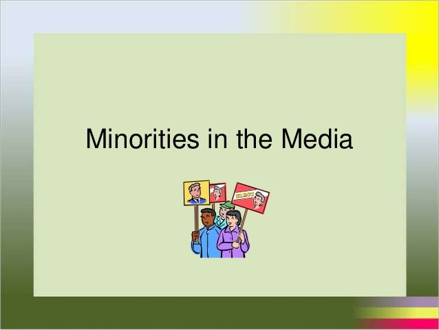 Minorities in the Media