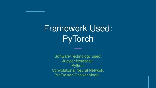 Transfer Leaning Using Pytorch synopsis Minor project pptx