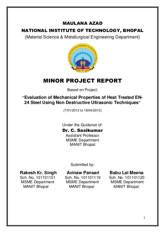 MAULANA AZAD NATIONAL INSTITUTE OF TECHNOLOGY, BHOPAL (Material Science & Metallurgical Engineering Department)  MINOR PRO...