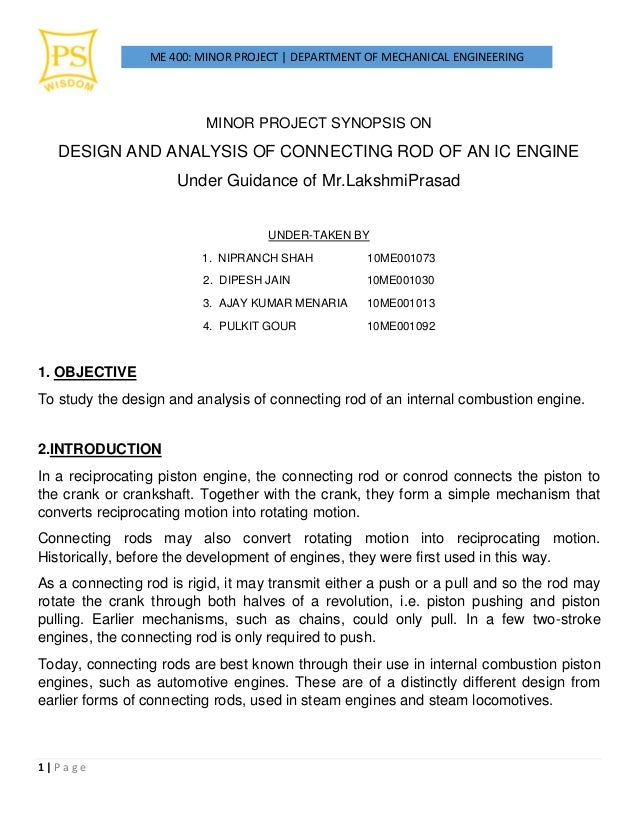 ME 400: MINOR PROJECT | DEPARTMENT OF MECHANICAL ENGINEERING 1 | P a g e MINOR PROJECT SYNOPSIS ON DESIGN AND ANALYSIS OF ...