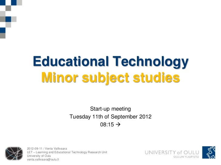 Educational Technology    Minor subject studies                                    Start-up meeting                       ...