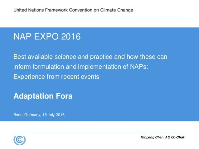 NAP EXPO 2016 Best available science and practice and how these can inform formulation and implementation of NAPs: Experie...