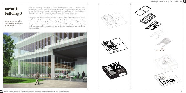 smin@gsd.harvard.edu   christinemin.com + min Rafael Viñoly Architects   Novartis - Pizzeria, Schematic, Construction Docu...