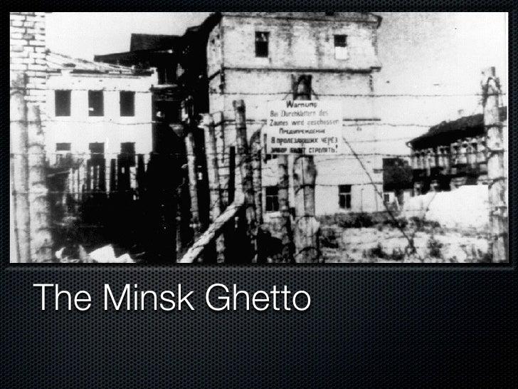 The Minsk Ghetto