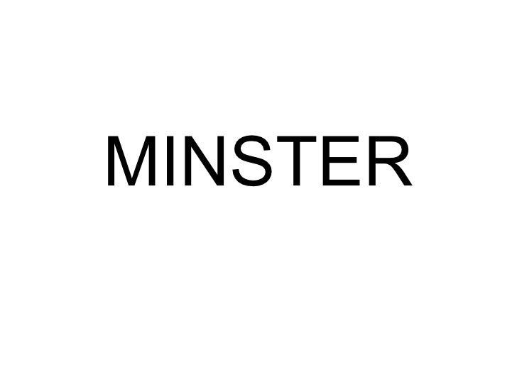 MINSTER