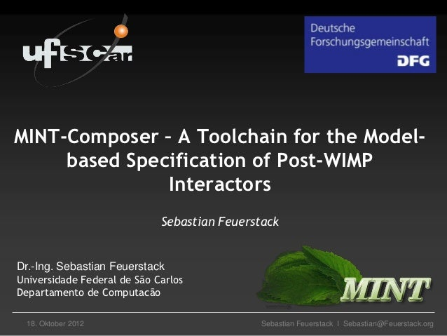 MINT-Composer – A Toolchain for the Model-     based Specification of Post-WIMP               Interactors                 ...