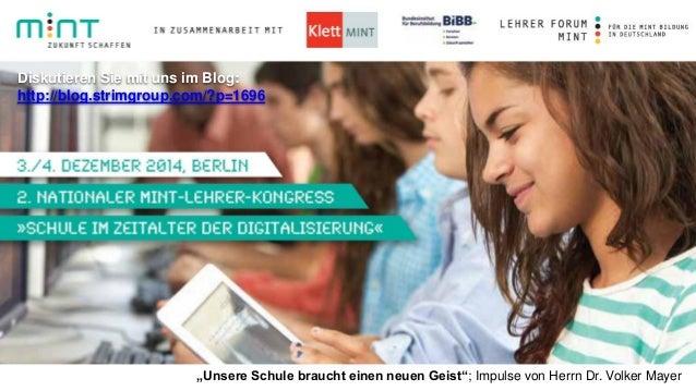 """""""Unsere Schule braucht einen neuen Geist""""; Impulse von Herrn Dr. Volker Mayer  Diskutieren Sie mit uns im Blog:  http://bl..."""