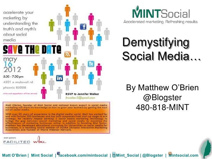 Demystifying                                                          Social Media…                                       ...