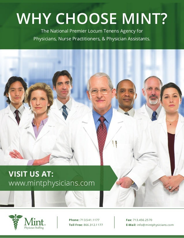 WHY CHOOSE MINT? The National Premier Locum Tenens Agency for Physicians, Nurse Practitioners, & Physician Assistants. VIS...