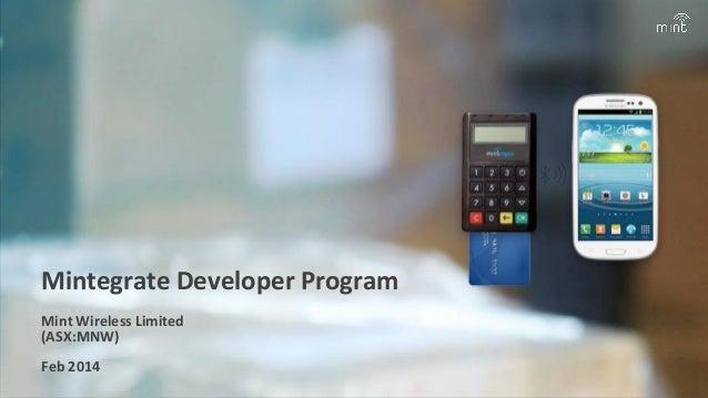 Mintegrate Developer Program Mint Wireless Limited (ASX:MNW) Feb 2014