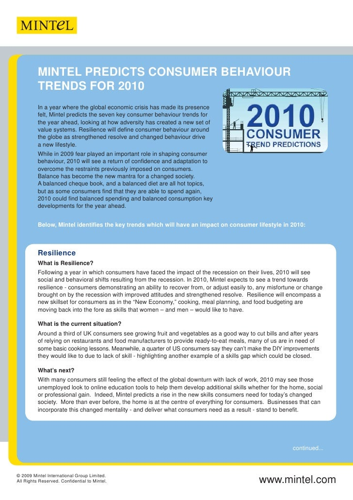 MINTEL PREDICTS CONSUMER BEHAVIOUR           TRENDS FOR 2010           In a year where the global economic crisis has made...