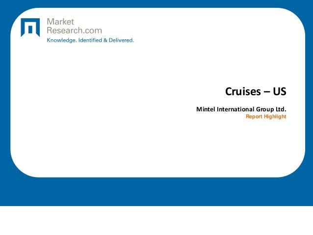 Cruises – US Mintel International Group Ltd. Report Highlight