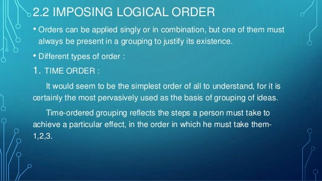 2. STRUCTURAL ORDER : It is the order which reflects what you see once you have visualized something – either by diagram o...
