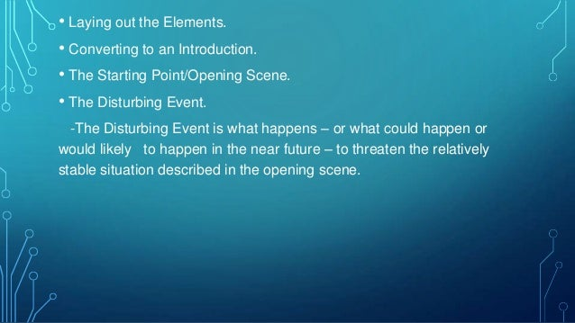 3.2 STRUCTURING THE ANALYSIS OF THE PROBLEM • Problem analysis generally proceed in a standard way : Gather  State  Draw  ...