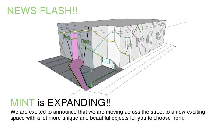 NEWS FLASH!!MINT is EXPANDING!!We are excited to announce that we are moving across the street to a new excitingspace with...