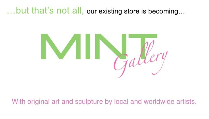 …but that's not all, our existing store is becoming… With original art and sculpture by local and worldwide artists.
