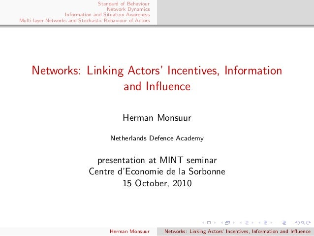 Standard of Behaviour Network Dynamics Information and Situation Awareness Multi-layer Networks and Stochastic Behaviour o...