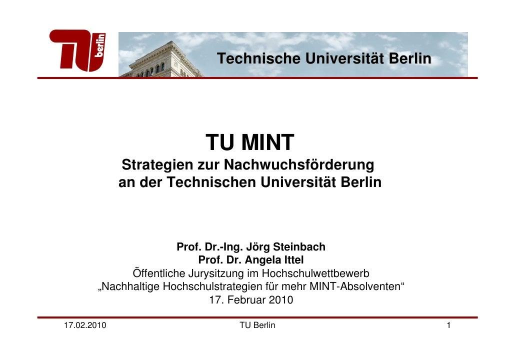 Technische Universität Berlin                                TU MINT              Strategien zur Nachwuchsförderung       ...