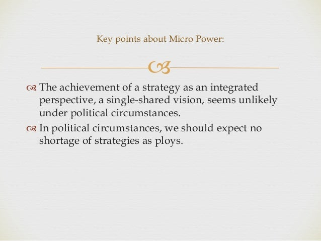 mintzberg political games Henry mintzberg from mcgill university defined strategy as a pattern in a  subordinating the political point of view to the military would be absurd .