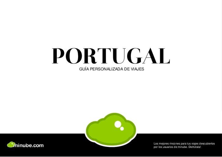 PORTUGAL GUÍA PERSONALIZADA DE VIAJES                                Los mejores rincones para tus viajes descubiertos    ...