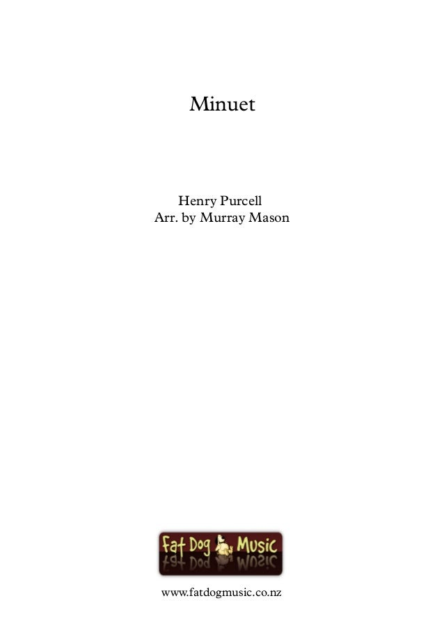 Henry Purcell Arr. by Murray Mason Minuet www.fatdogmusic.co.nz