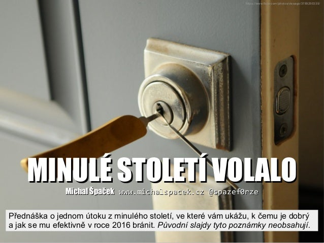 https://www.flickr.com/photos/vissago/3789250335/ MINULÉ STOLETÍ VOLALOMINULÉ STOLETÍ VOLALOMichal ŠpačekMichal Špaček www...