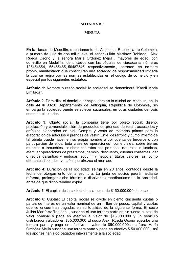 NOTARIA # 7                                    MINUTAEn la ciudad de Medellín, departamento de Antioquia, República de Col...