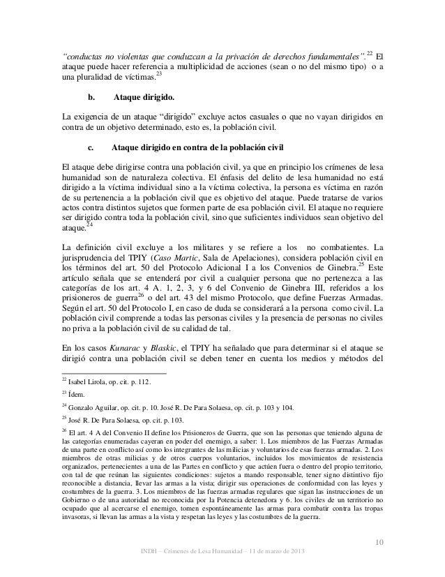 """10 INDH – Crímenes de Lesa Humanidad – 11 de marzo de 2013 """"conductas no violentas que conduzcan a la privación de derecho..."""