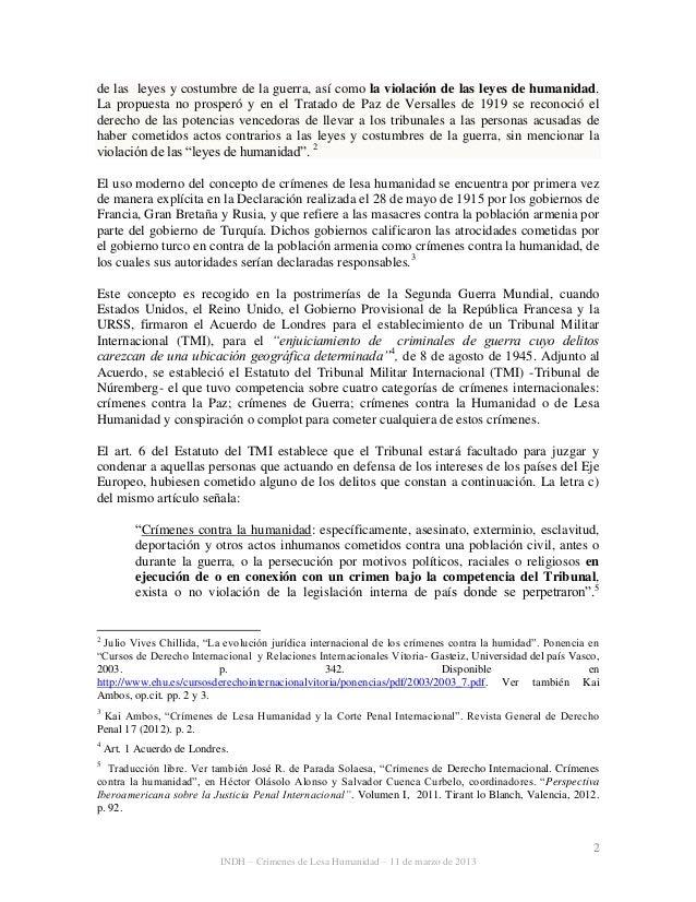 2 INDH – Crímenes de Lesa Humanidad – 11 de marzo de 2013 de las leyes y costumbre de la guerra, así como la violación de ...