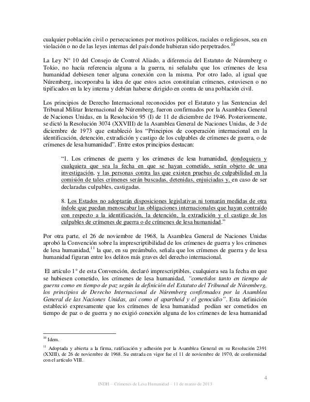 4 INDH – Crímenes de Lesa Humanidad – 11 de marzo de 2013 cualquier población civil o persecuciones por motivos políticos,...