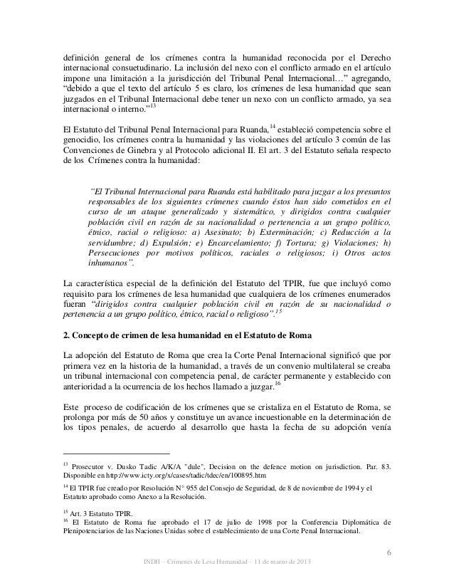 6 INDH – Crímenes de Lesa Humanidad – 11 de marzo de 2013 definición general de los crímenes contra la humanidad reconocid...