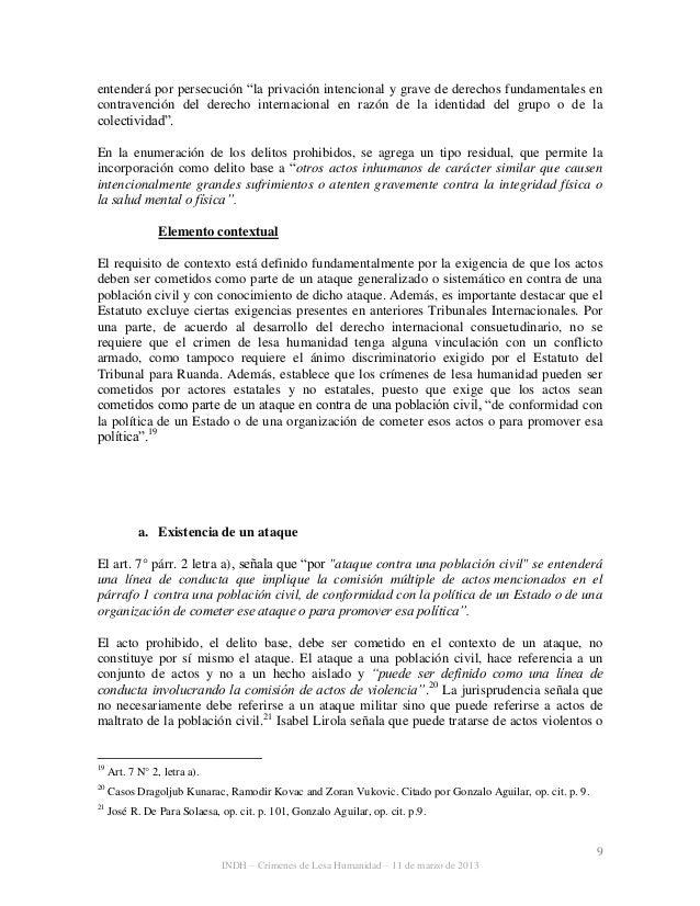 """9 INDH – Crímenes de Lesa Humanidad – 11 de marzo de 2013 entenderá por persecución """"la privación intencional y grave de d..."""