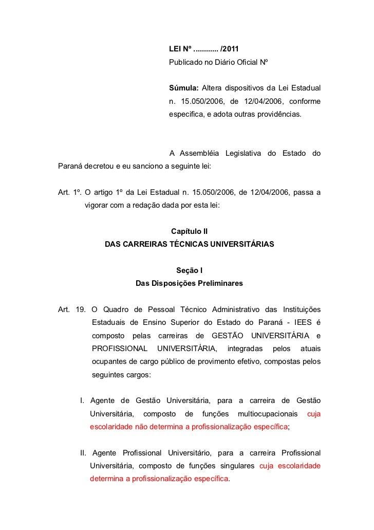 LEI Nº ............ /2011                                  Publicado no Diário Oficial Nº                                 ...