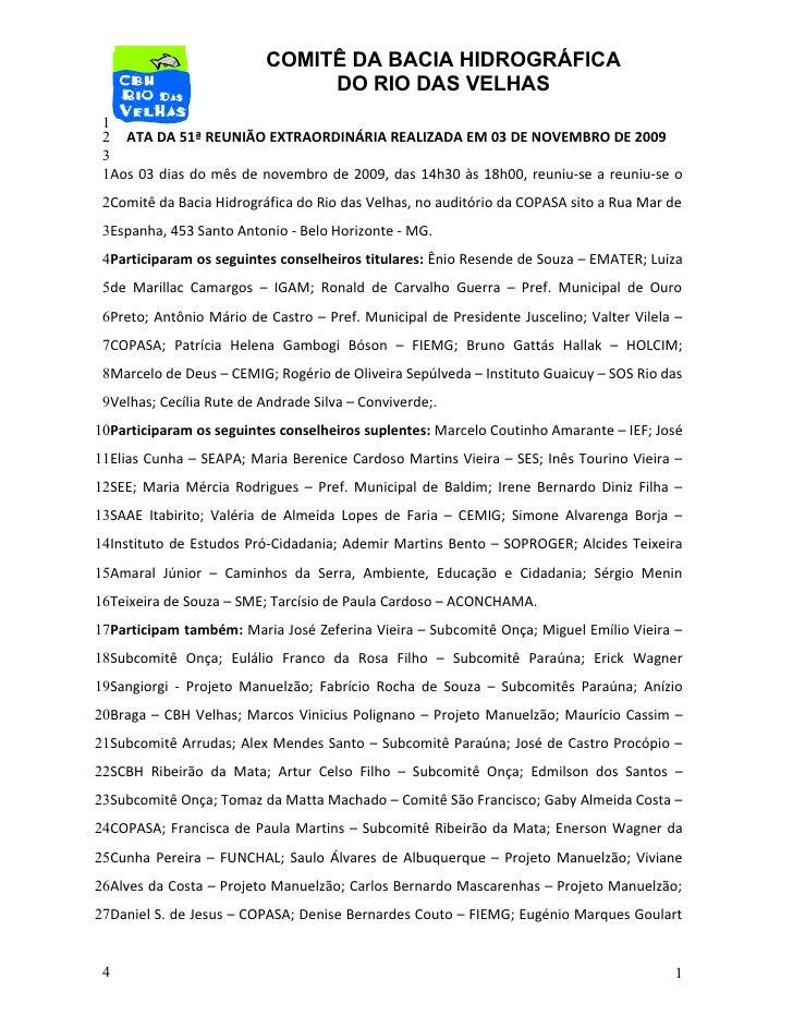 COMITÊ DA BACIA HIDROGRÁFICA                                DO RIO DAS VELHAS  1  2 ATA DA 51ª REUNIÃO EXTRAORDINÁRIA REAL...