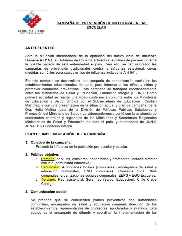 CAMPAÑA DE PREVENCIÓN DE INFLUENZA EN LAS                                 ESCUELAS     ANTECEDENTES  Ante la situación int...