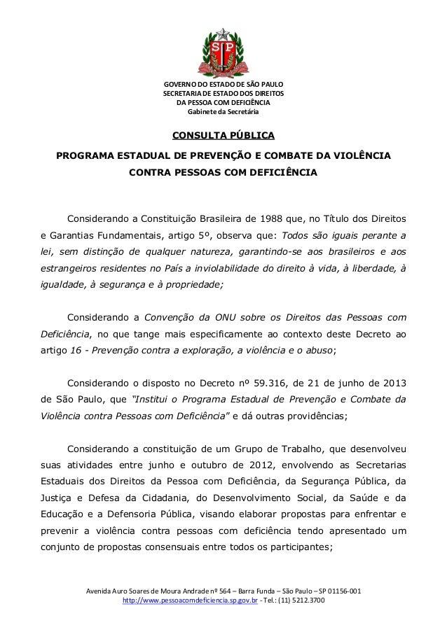 GOVERNO DO ESTADO DE SÃO PAULO SECRETARIA DE ESTADO DOS DIREITOS DA PESSOA COM DEFICIÊNCIA Gabinete da Secretária Avenida ...
