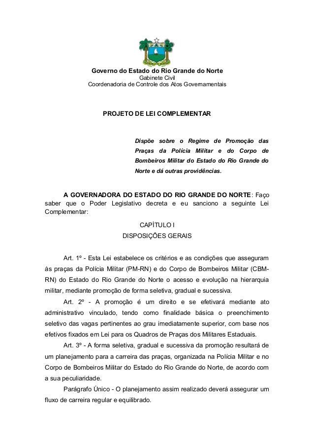 Governo do Estado do Rio Grande do NorteGabinete CivilCoordenadoria de Controle dos Atos GovernamentaisPROJETO DE LEI COMP...