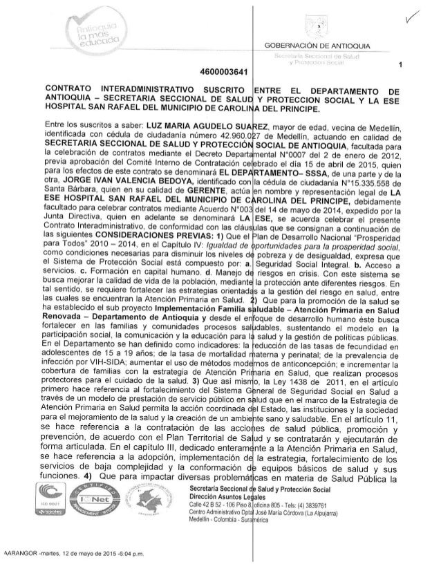 "1""  GOBERNACIÓN DE ANTIOQUIA  4600003641     CONTRATO INTERADMINISTRATIVO SUSCRITO ENTRE EL DEPARTAMENTO DE ANTIOQUIA - SE..."